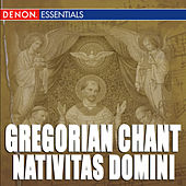 Play & Download Gregorian Chant: Nativitas Domini by Enrico De Capitani | Napster