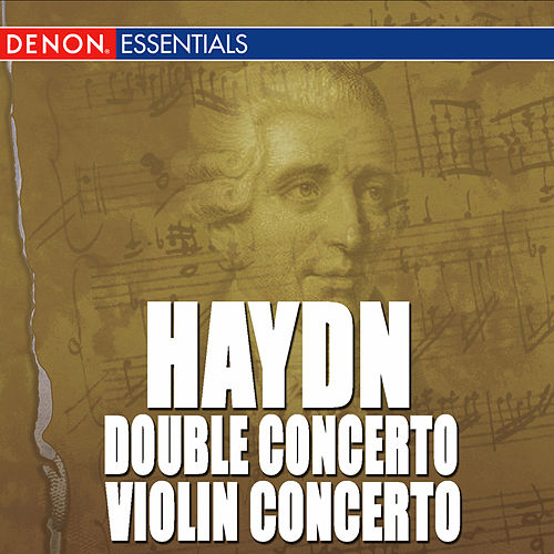 Play & Download Haydn: Double Concerto for Piano & Violin No. 6 - Concerto for Violin No. 1 by Valentin Zhuk | Napster