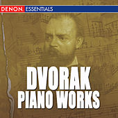 Dvorak: Piano Works by Various Artists