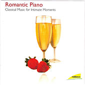 Romantic Piano - Classical Music for Intimate Moments by Various Artists
