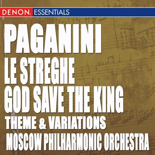 Play & Download Paganini: Theme and Variations for Violin and Orchestra 'Le streghe' - Theme and Variations on God Save the King by Various Artists | Napster