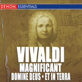 Play & Download Vivaldi: Magnificat, Domine Deus from Gloria, RV 519 & Et in Terra by Various Artists | Napster