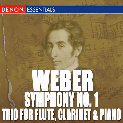 Play & Download Weber: Symphony 1 - Trio, Op. 63 by Various Artists | Napster
