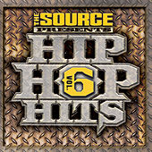 Play & Download The Source Presents Hip Hop Hits Vol. 6 by Various Artists | Napster
