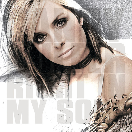 Play & Download Right In My Soul by Candy Dulfer | Napster