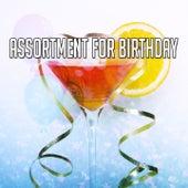 Assortment For Birthday by Happy Birthday