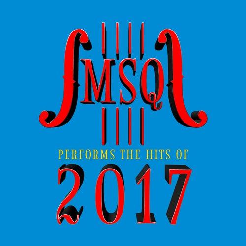 MSQ Performs Hits of 2017 de Midnite String Quartet