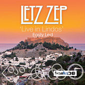 Play & Download Easily Led - Live in Lindos by Letz Zep | Napster