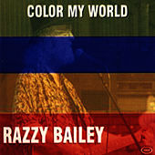 Play & Download Color My World by Razzy Bailey | Napster
