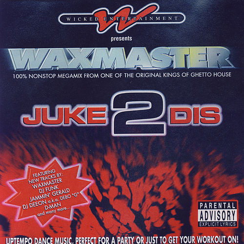 Play & Download Juke 2 Dis by Waxmaster | Napster