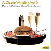 Play & Download A Classic Wedding, Vol. 2 by Vladimir Fedoseyev | Napster