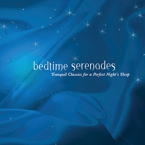 Bedtime Serenades by Various Artists