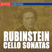 Play & Download Rubinstein: Cello Sonata Nos. 1 & 2 by Grigori Feygin | Napster