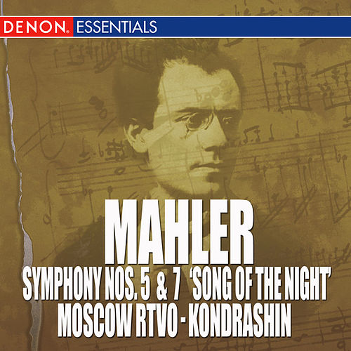 Mahler: Symphony Nos. 5 & 7 'The Song of the Night ' by Gustav Mahler