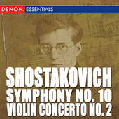 Play & Download Shostakovich: Violin Concerto No. 2 - Symphony No. 10 by Kyril Kondrashin | Napster