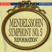 Play & Download Mendelssohn: Symphony No. 5 'Reformation' by Cesare Cantieri | Napster