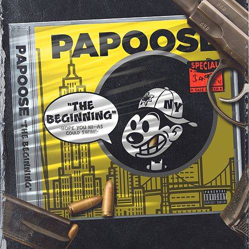 The Beginning by Papoose