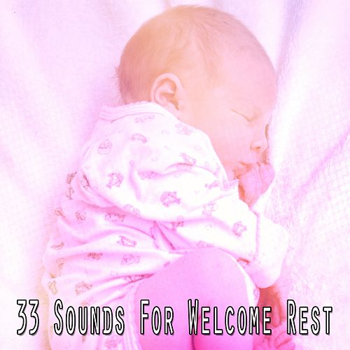 33 Sounds For Welcome Rest de The Rest