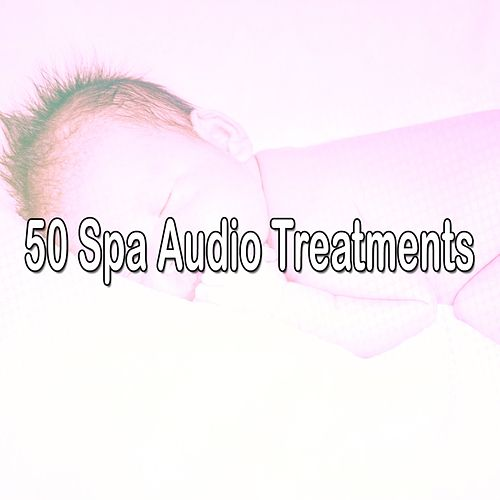 50 Spa Audio Treatments by S.P.A