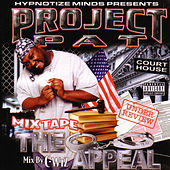 Play & Download Mix Tape: The Appeal by Project Pat | Napster