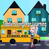Toddlers Songs For Learning by Nursery Rhymes