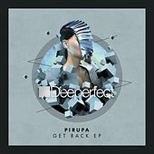 Get Back - Single by Pirupa