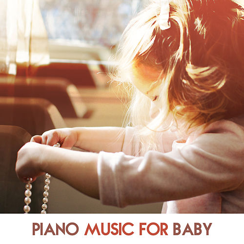 Piano Music for Baby by Peaceful Music Baby Club