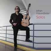 Solos by Johan Frauenfelder