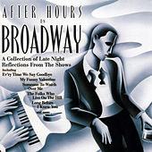 After Hours on Broadway by Various Artists
