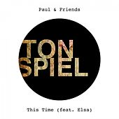 This Time (feat. Elsa) by Paul & Friends