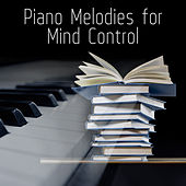 Piano Melodies for Mind Control by Exams Help Music Academy
