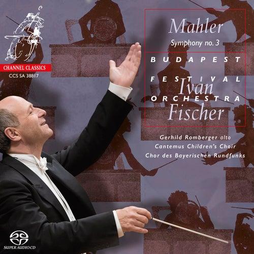 Mahler: Symphony No. 3 by Budapest Festival Orchestra
