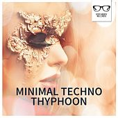 Minimal Techno Thyphoon - EP by Various Artists