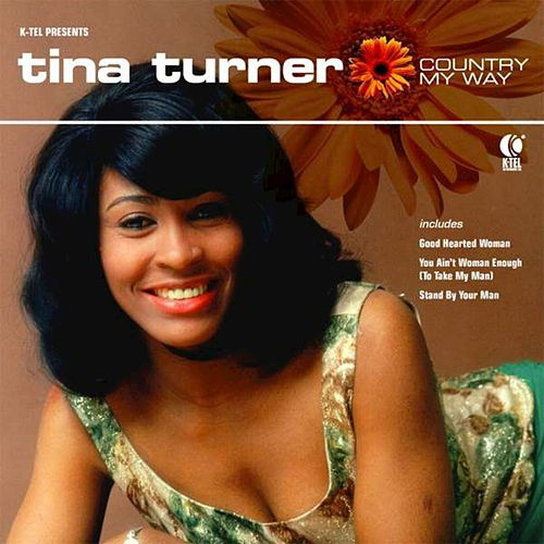 Play & Download Country My Way by Tina Turner | Napster