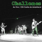 Ao Vivo no Ceu Cantos do Amanhecer by Challones