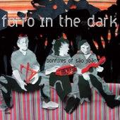 Bonfires of Sao Joao von Forro In The Dark