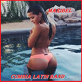 Maribel by Cumbia Latin Band