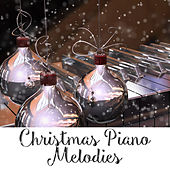Christmas Piano Melodies by Classical Christmas Music and Holiday Songs