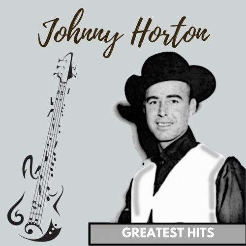 Greatest Hits von Johnny Horton