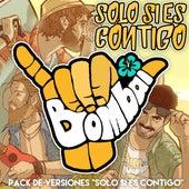 Pack Solo Si Es Contigo (Recopilatorio) by Bombai