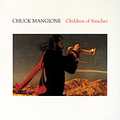Play & Download Children Of Sanchez by Chuck Mangione | Napster