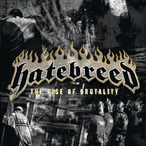 The Rise Of Brutality by Hatebreed