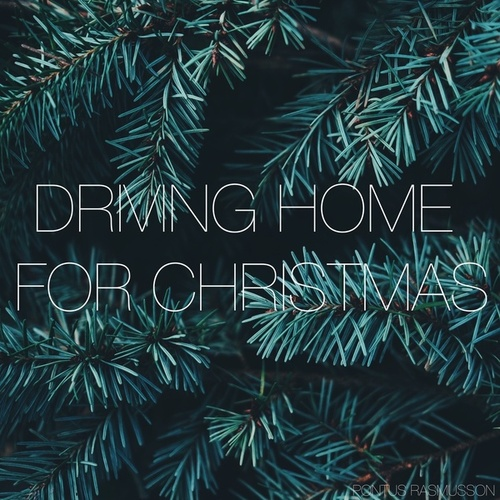 Driving Home for Christmas von Pontus Rasmusson