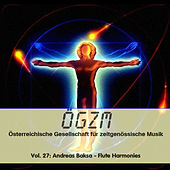 OEGZM Vol. 27: Andreas Baksa - Flute Harmonies by Various Artists