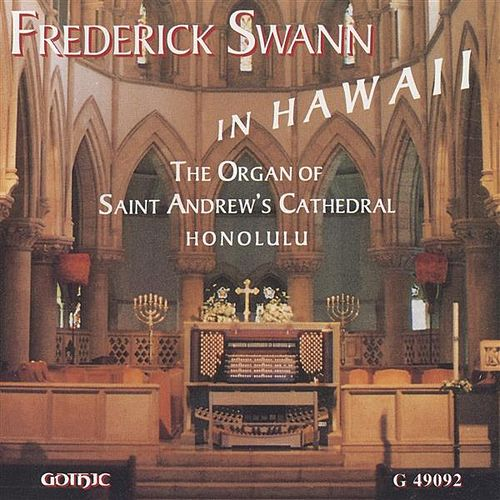 Frederick Swann in Hawaii by Frederick Swann