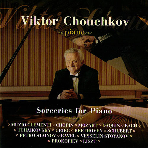 Play & Download Sorceries For Piano by Viktor Chouchkov | Napster