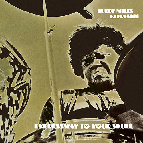 Expressway To Your Skull by Buddy Miles