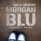 Play & Download Morgan Blu by Tanya Morgan | Napster