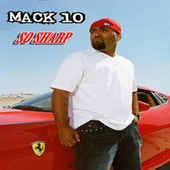 Play & Download So Sharp by Mack 10 | Napster