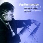 Play & Download FerRomanzen: Wilfried Glas, Markus Vorzellner by Wilfried Glas | Napster